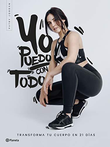 Yo puedo con todo (Spanish Edition)