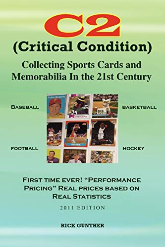 Compare Textbook Prices for C2: Collecting Sports Cards and Memorabilia In The 21st Century: Collecting Sports Cards and Memorabilia In The 21st Century  ISBN 9781456857929 by Gunther, Rick