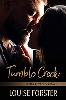 [Louise Forster, Kylie Burns]のTumble Creek (Tumble Creek Series Book 2) (English Edition)