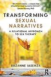 Transforming Sexual Narratives