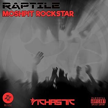 MoshPit RockStar (The 'DJ Blizz' Club Edits)