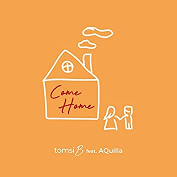 Come Home (Radio Edit)