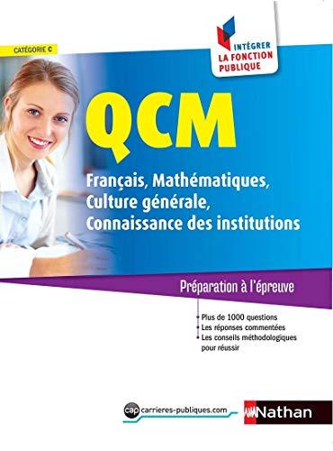 Qcm Francais Mathematiques Culture Generale Connaissance Des Institutions