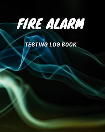 Fire Alarm Testing Log Book: Fire Alarm Inspection 8x10