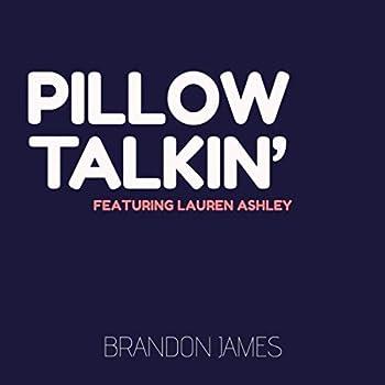 Pillow Talkin   feat Lauren Ashley