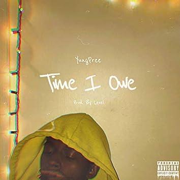 Time I Owe