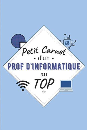 Petit Carnet d'un Prof d'Informa...
