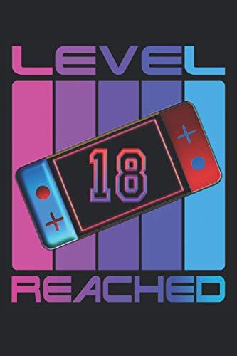 Level 18 Reached: Cuaderno de juegos 18º cumpleaños - 120 páginas rayadas...