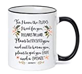 For I Know the Plans I Have For You Mug Jeremiah 29:11 Bible Verse Coffee Cup Christian Gift