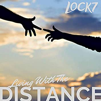 Living With the Distance