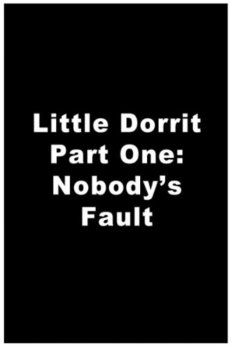 Little Dorrit (Part 1)