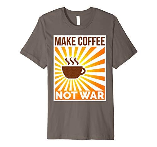 Dynamitfrosch: Make coffee not war: T-Shirt