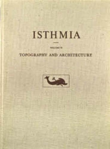 Topography and Architecture (Isthmia)