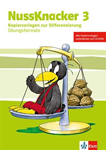 Nussknacker 3: Kopiervorlagen zur Differenzierung mit CD-ROM (Übungsformate) Klasse 3: Materialien für alle Bundesländer (Nussknacker. Ausgabe ab 2015)