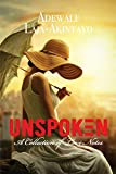 UNSPOKEN - A Collection of Love Notes