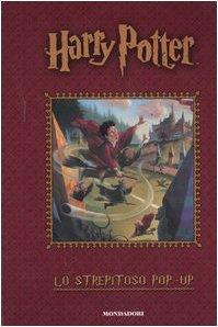 Harry Potter. Lo Strepitoso Pop-Up
