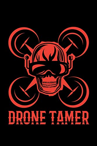 Drone Tamer: A5 Notizbuch für FPV Racer und Drohnen Enthusiasten