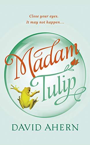 Madam Tulip: (A Madam Tulip Cozy Mystery - Book 1) by [David Ahern]