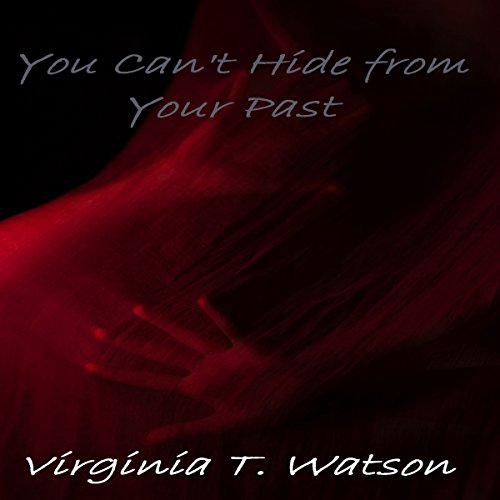 You Can't Hide from Your Past audiobook cover art