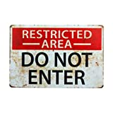 TammieLove Cartello di Avvertimento Divertente, Vintage, con Area ristretta Non Entrare, in Metallo, in Alluminio, Dimensioni: 20,3 x 30,5 cm