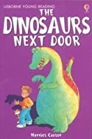 The Dinosaurs Next Door (3.1 Young Reading Series One (Red))