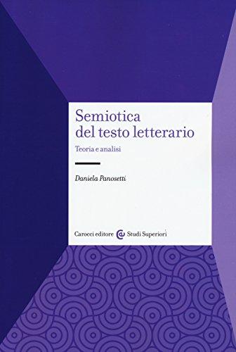 Semiotica del testo letterario. Teoria e analisi