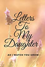 Letters to my daughter: As i watch you grow