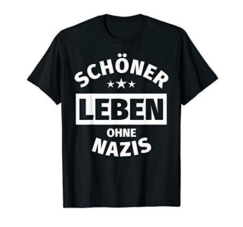 Anti-Rassismus T-Shirt Gegen Rechts Gegen Nazis Spruch