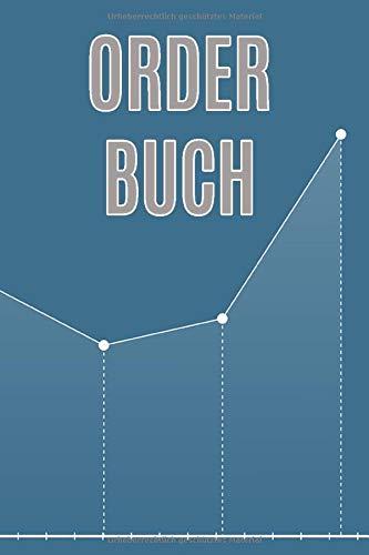 Order Buch: Buch zur Dokumentation von Käufen und Verkäufen von Aktien und Wertpapieren / A5
