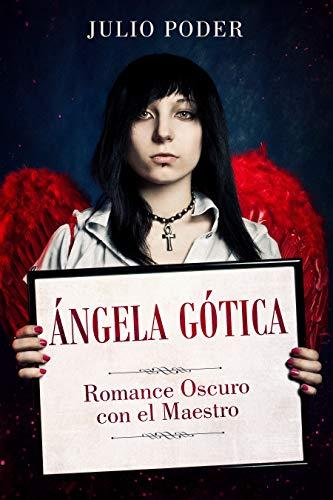 Ángela Gótica de Julio Poder