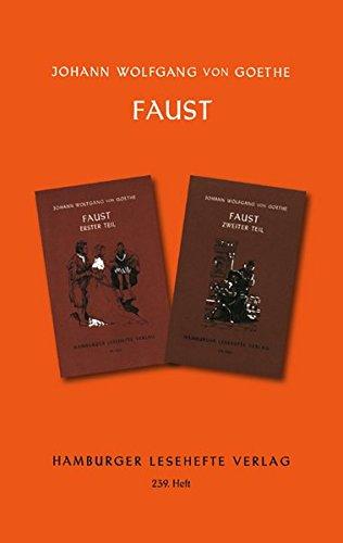 Faust: Erster und zweiter Teil (Hamburger Lesehefte)