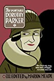The Portable Dorothy Parker: (Penguin Classics Deluxe Edition) - Dorothy Parker