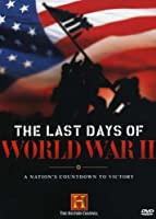 Last Days of World War II: Nation's Countdown to [DVD] [Import]