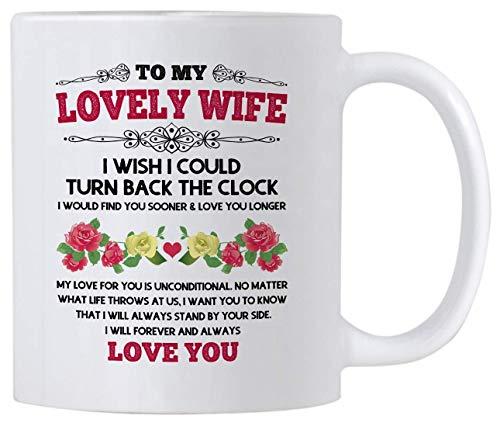 NA À ma Femme, Je Souhaite Pouvoir revenir en arrière. Tasse de 11 onces d anniversaire de Mariage. Cadeau pour Votre Femme Le Jour de la Saint-Valentin ou Son Anniversaire.