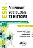 Economie, Sociologie et Histoire (ESH). Réussir son entrée en prépa ECE1-ECE2 en 30 fiches - Réussir son entrée en Prépa ECE1 en fiches