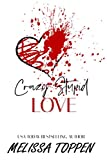 Crazy Stupid Love (Crazy Love Book 1)