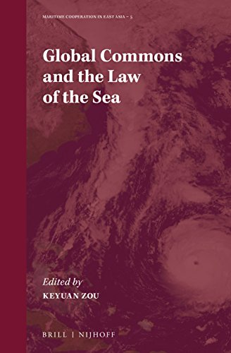 Global Commons and the Law of the Sea (Maritime Cooperation in East Asia, Band 5)