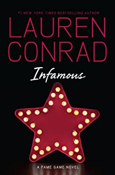 Infamous by [Lauren Conrad]
