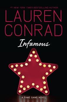 Infamous by [Lauren Conrad]