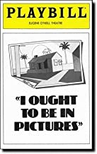 Playbill from I Ought to Be in Pictures which ran at the Eugene O'Neill Theatre starring Ron Leibman Dinah Manoff Joyce Van Patten Written by Neil Simon