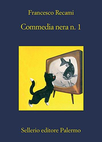 Commedia nera n.1 (Italian Edition)