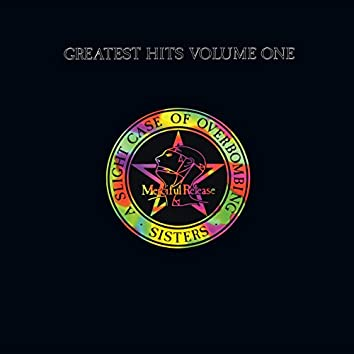 Greatest Hits Volume One: A Slight Case Of Overbombing (2018 Remaster)