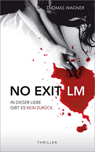 NO EXIT / LM: Thriller