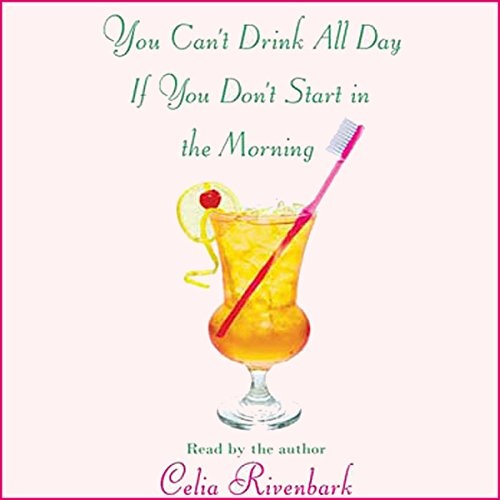 You Can't Drink All Day If You Don't Start in the Morning cover art