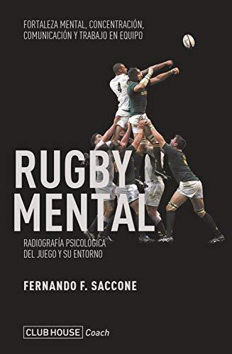Rugby mental: Radiografía psicológica del juego y su entorno (Spanish Edition)