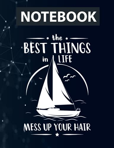 Beach Coast The Best Things In Life Mess Up Your Hair Boat 130 Pages 8.5''x11'' in College Ruled Notebook