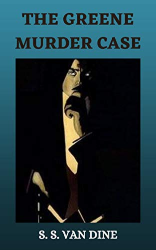 THE GREENE MURDER CASE (English Edition)
