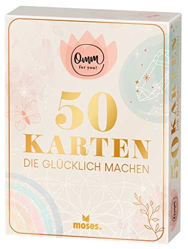 moses. Omm for you - 50 Karten Die Glücklich Machen | Zum Freuen, Nachdenken oder als Tagesmantra | Sprüche für den besonderen Achtsamkeitsmoment | In einer Geschenkbox