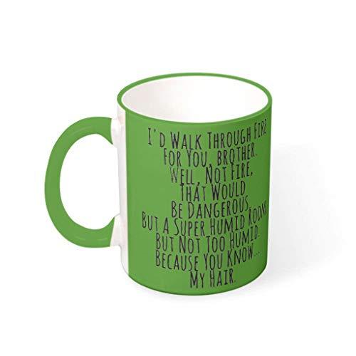 O4EC2-8 11 Unze Walk Throug Fire for You Becher Tasse Porzellan Glossy Becher Tasse - Lustige Geschenke für Bruder Frauen Geschenke (Beidseitig Bedrucken) Irish Green 330ml