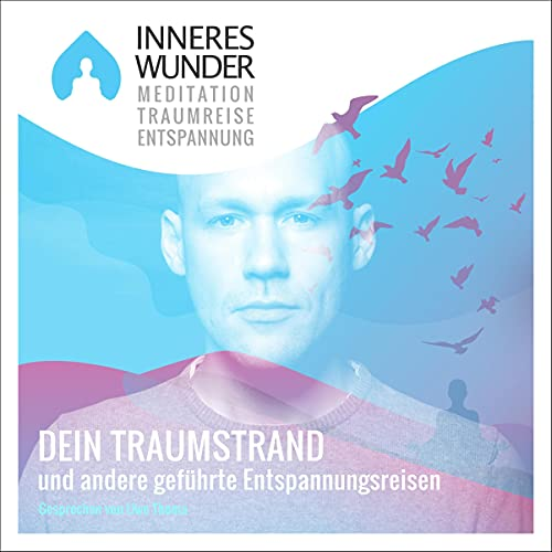 Inneres Wunder - Meditation, Traumreise, Entspannung cover art